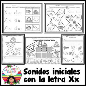Trabajos Para La Letra X Y Sus Sílabas Xa Xe Xi Xo Xu En Posición Inicial Medial O Final 40 Paginas De Trab Bilingual Education Spanish Resources Kindergarten