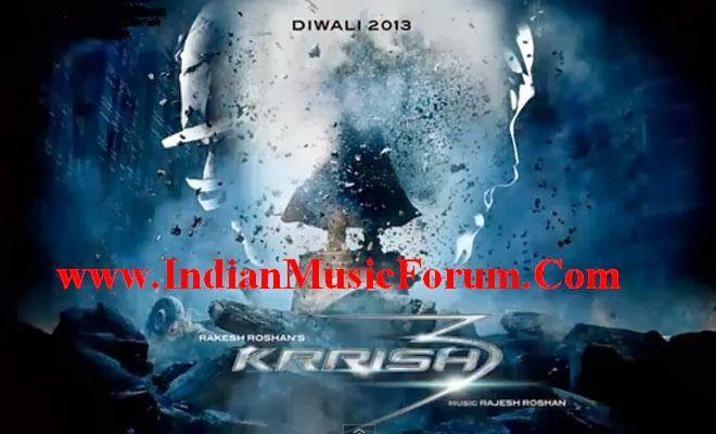 Indian Music Forum Krrish 3 2013 Hindi Movie Mp3 Songs Download For Free Hrithik Roshan Http Www Indianmu Indian Music Hindi Movies Mp3 Song Download