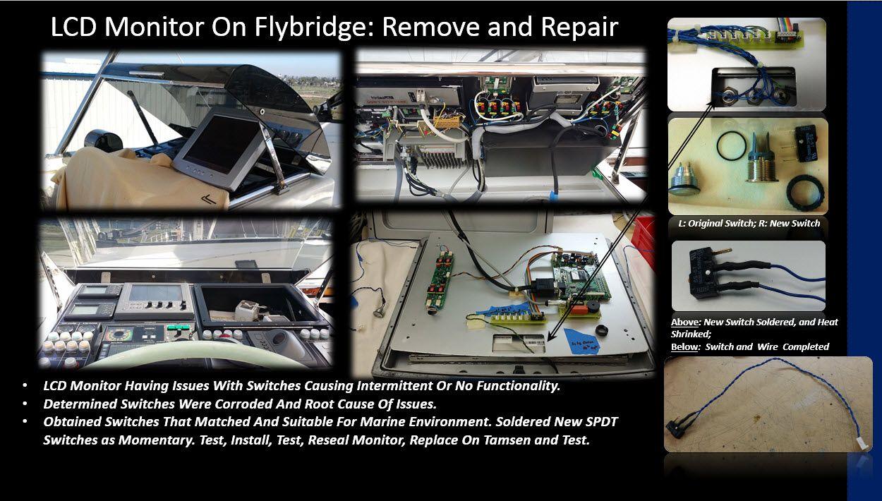 Tamsen, repair LCD monitor on port Flybridge Helm Station