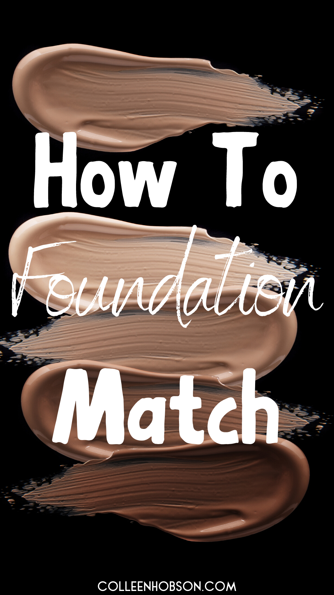 How To Find Your Foundation Match in 2020 Makeup tips