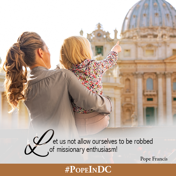 Do not be afraid to share the joy of life with Christ! #PopeInDC