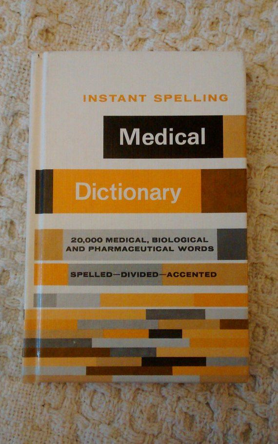 Instant Spelling Medical Dictionary, Medical Terminology Dictionary
