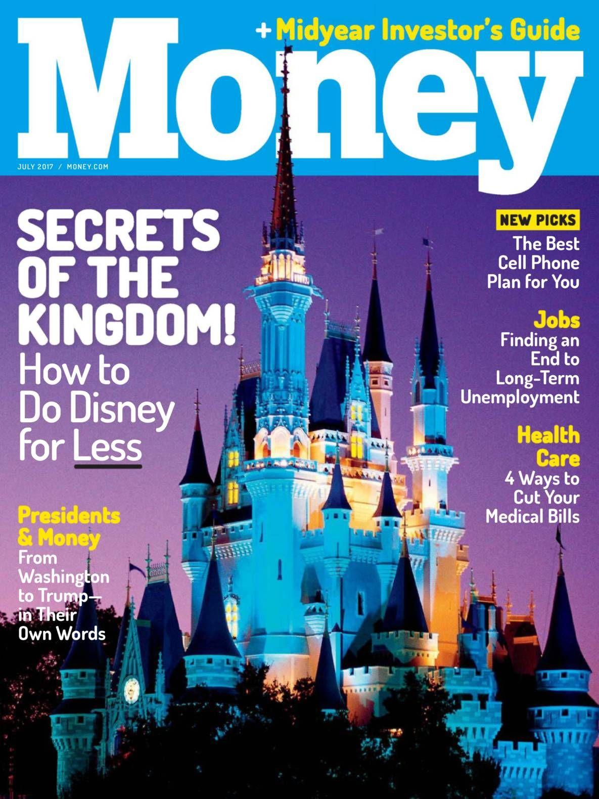 Free Download Money Magazine July 2017. Secrets Of The