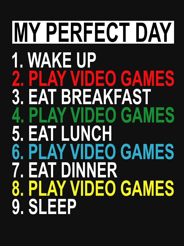 My Perfect Day Video Games Funny Cool Gamer Tee Gift Essential T Shirt By Samdesigner Video Game T Shirts Video Game Quotes Gamer Quotes
