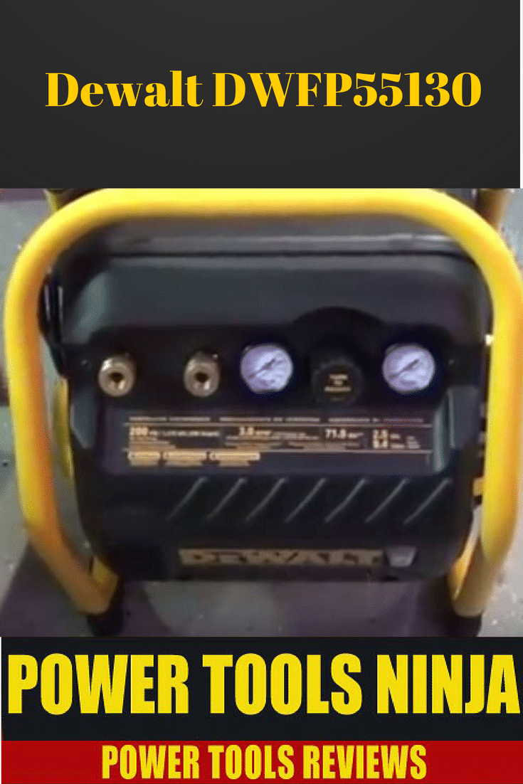 Check Out Our Detailed Dewalt DWFP55130 Review Before You