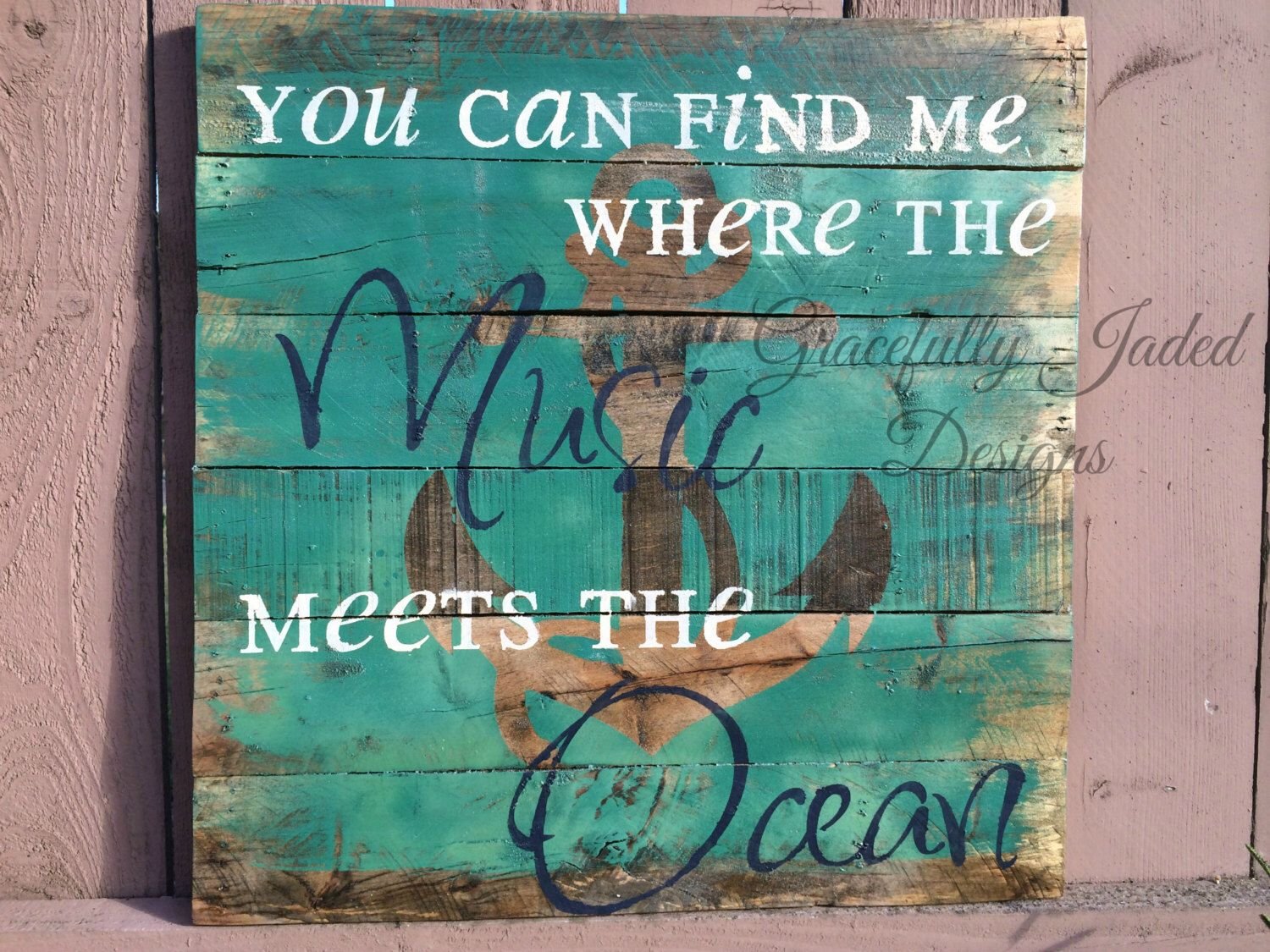 You can find Me Where The Music Meets The Ocean Pallet, Anchor Sign, Zac Brown Band Lyrics, Beach House Sign, Beach Wedding Sign by gracefullyjaded on Etsy https://www.etsy.com/listing/217697128/you-can-find-me-where-the-music-meets
