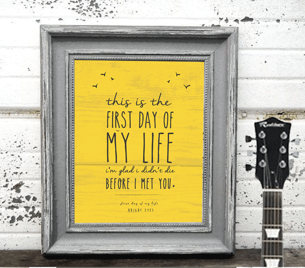 First day of my life, Bright eyes, song lyric print, Music gift ...