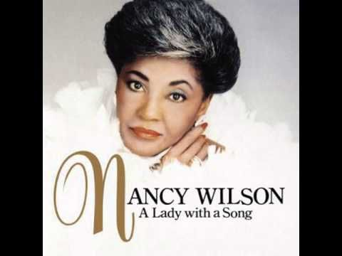 Nancy Wilson - Don't Ask My Neighbors - YouTube | GRACE NOTES