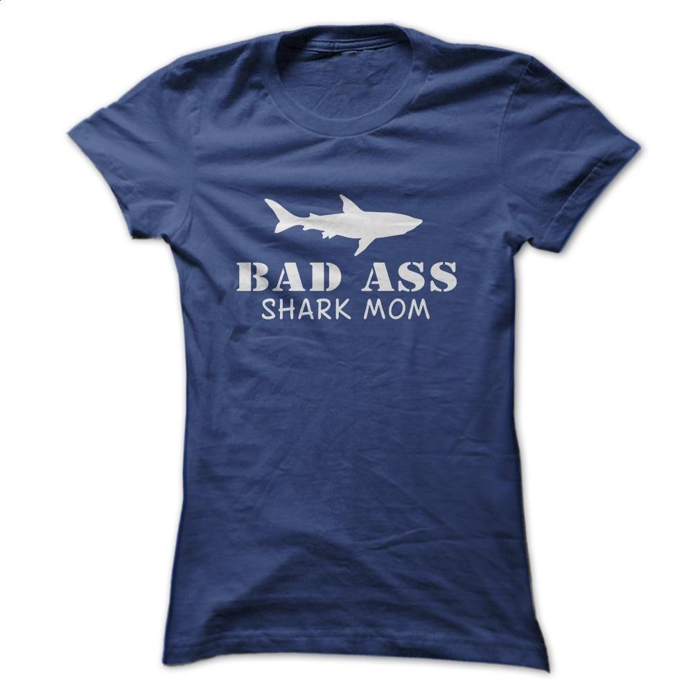 Bad Ass Shark Mom T Shirt, Hoodie, Sweatshirts - hoodie women #hoodie #Tshirt