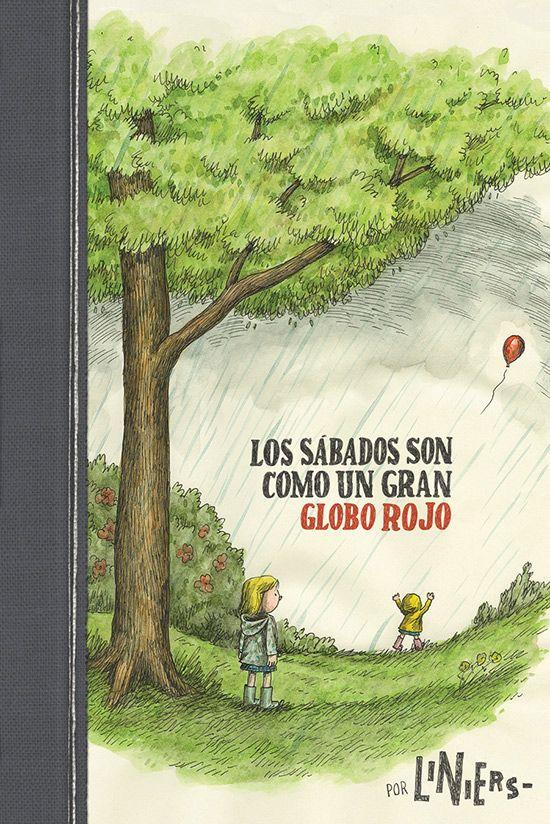 Liniers, Los sábados son como un gran globo rojo