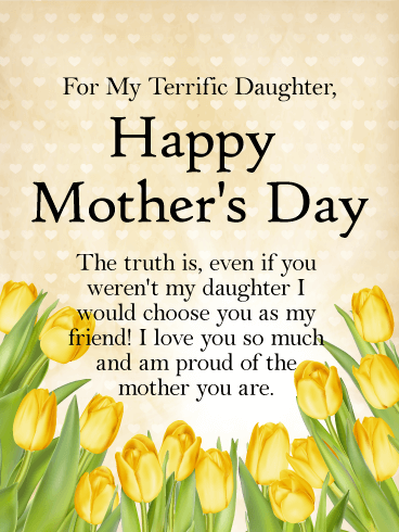 To My Terrific Daughter Happy Mothers Day Card Even If She Wasn