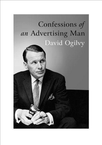 Confessions of an Advertising Man by David Ogilvy, http://www.amazon.com/dp/190491537X/ref=cm_sw_r_pi_dp_VIIurb0YNW31J