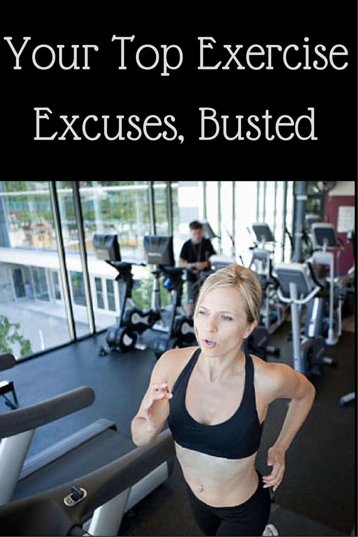 Your Top Exercise Excuses, Busted
