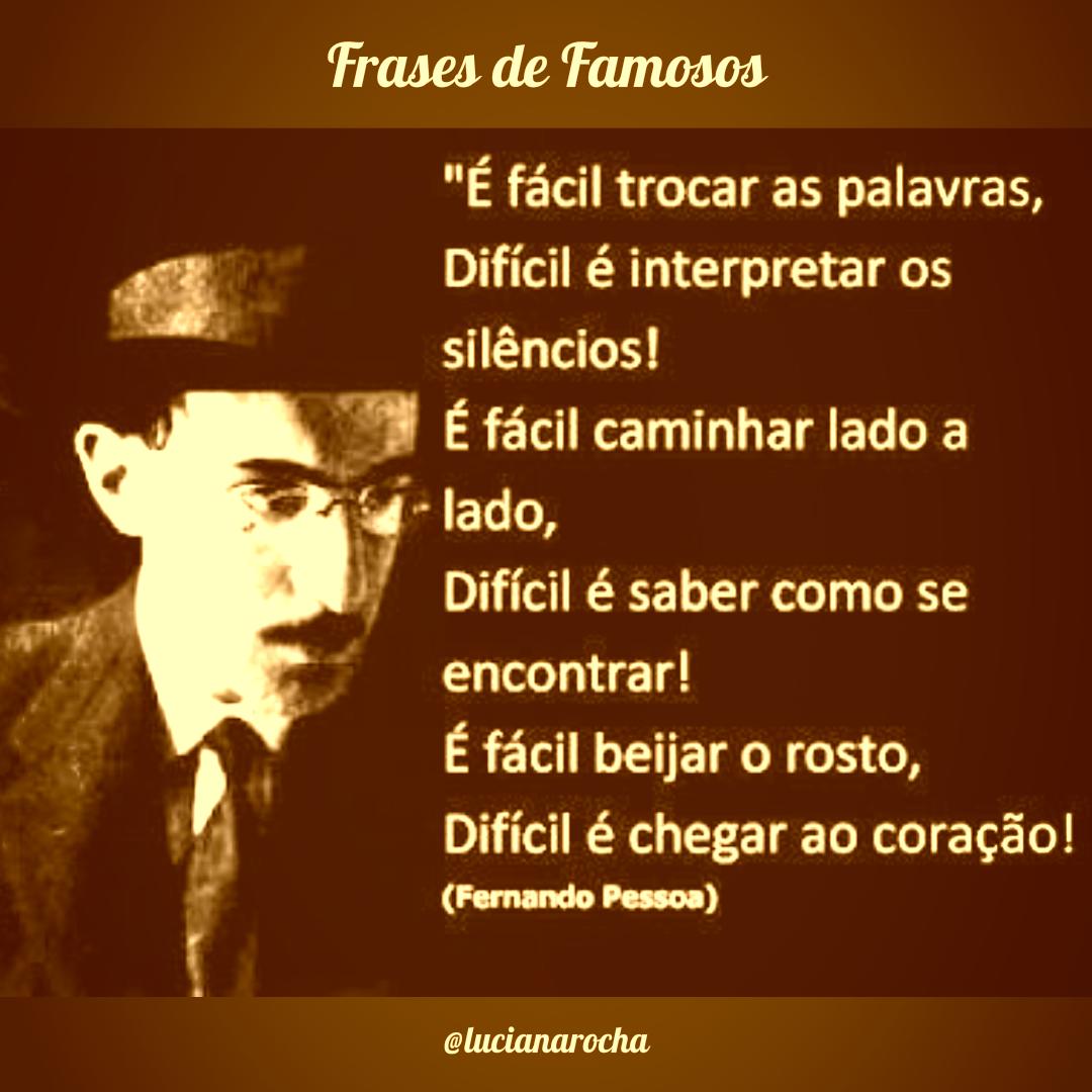 Frases de Famosos: Fernando Pessoa