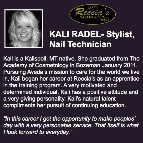 Kali Radel Stylist Nail Technician Kali Is A Kalispell Mt Native She Graduated From The Academy Of How To Memorize Things Continuing Education Cosmetology