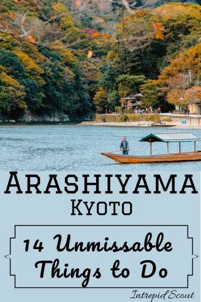 Trying to decide what to do and see in Arashiyama? I have compiled a list of 14 unmissable things to do in Arashiyama. So, stop searching! Check them out!