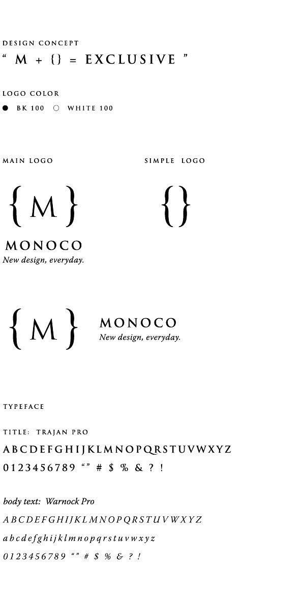 MONOCO : Logo Design, Ginza Gallery www.monoco.jp/ginza credit : Creative Direction: TOKYO DESIGN LAB INC. Art Direction & Logo Design: Shun Kawakami (artless Inc.) Interior Design: Shuzo Okabe (upset ters architects) client: flutterscape inc.