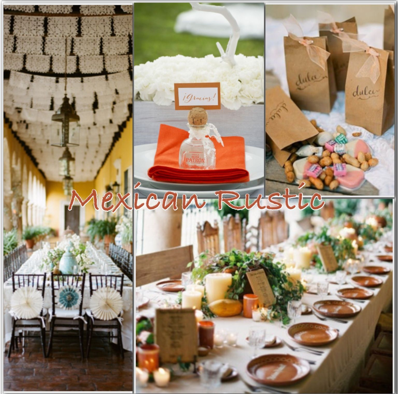 Rustic Mexican Wedding Theme: I'm In Love... Rustic Mexican Wedding Papel Picado, Dulces