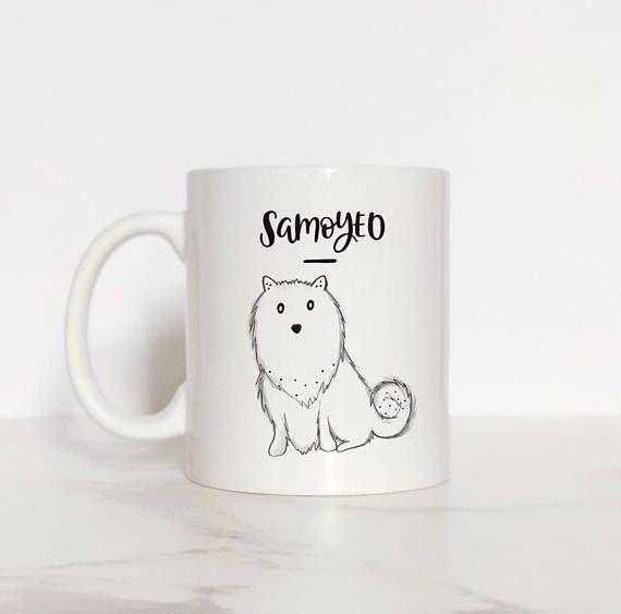 Samoyed Mug Samoyed gift Dog Lover Gift Samoyed Lover