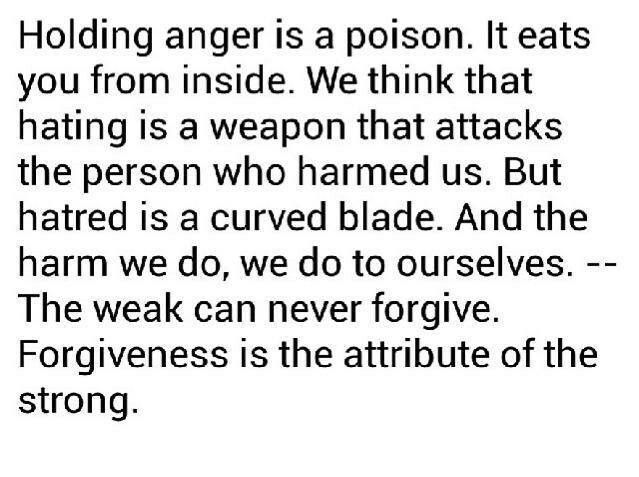 Holding anger is poison