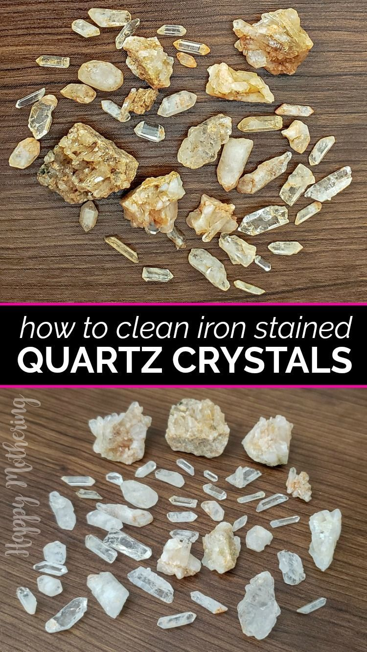 How to Clean Iron Stained Quartz Crystals in 2020 (With