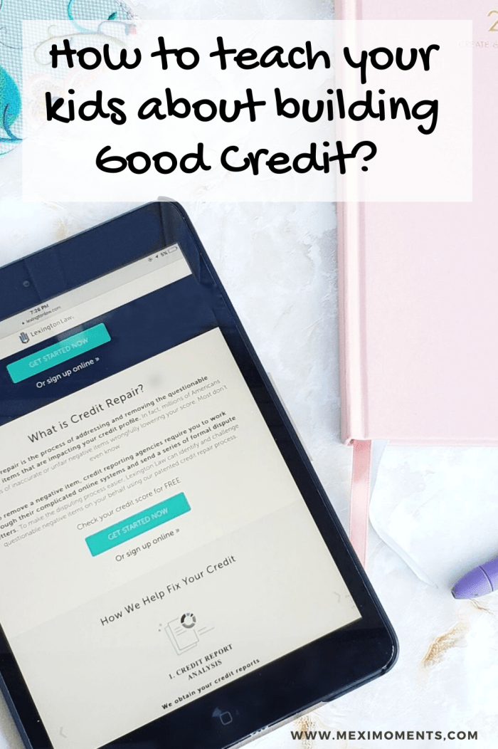 Lexington Law Update How To Teach Your Kids About Building Good Credit Ad Lexingtonliberates Good Credit Lexington Law Teaching