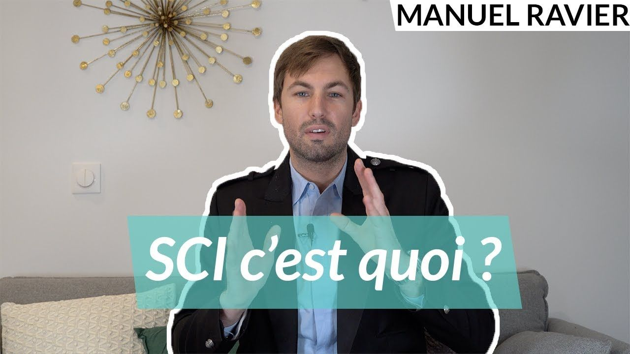 Sci Ou Societe Civile Immobiliere Comment Ca Marche Societe Civile Immobilier Societe