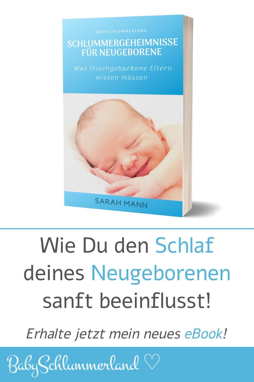Schlummergeheimnisse Fur Neugeborene Babyschlummerland Neugeborene Neugeborene Schlaf Neugeborene Babys