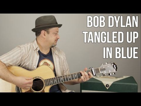 Bob Dylan - Tangled up in Blue - Easy Songs For Acoustic