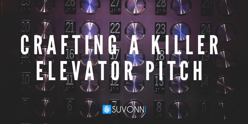 Crafting a Killer Elevator Pitch