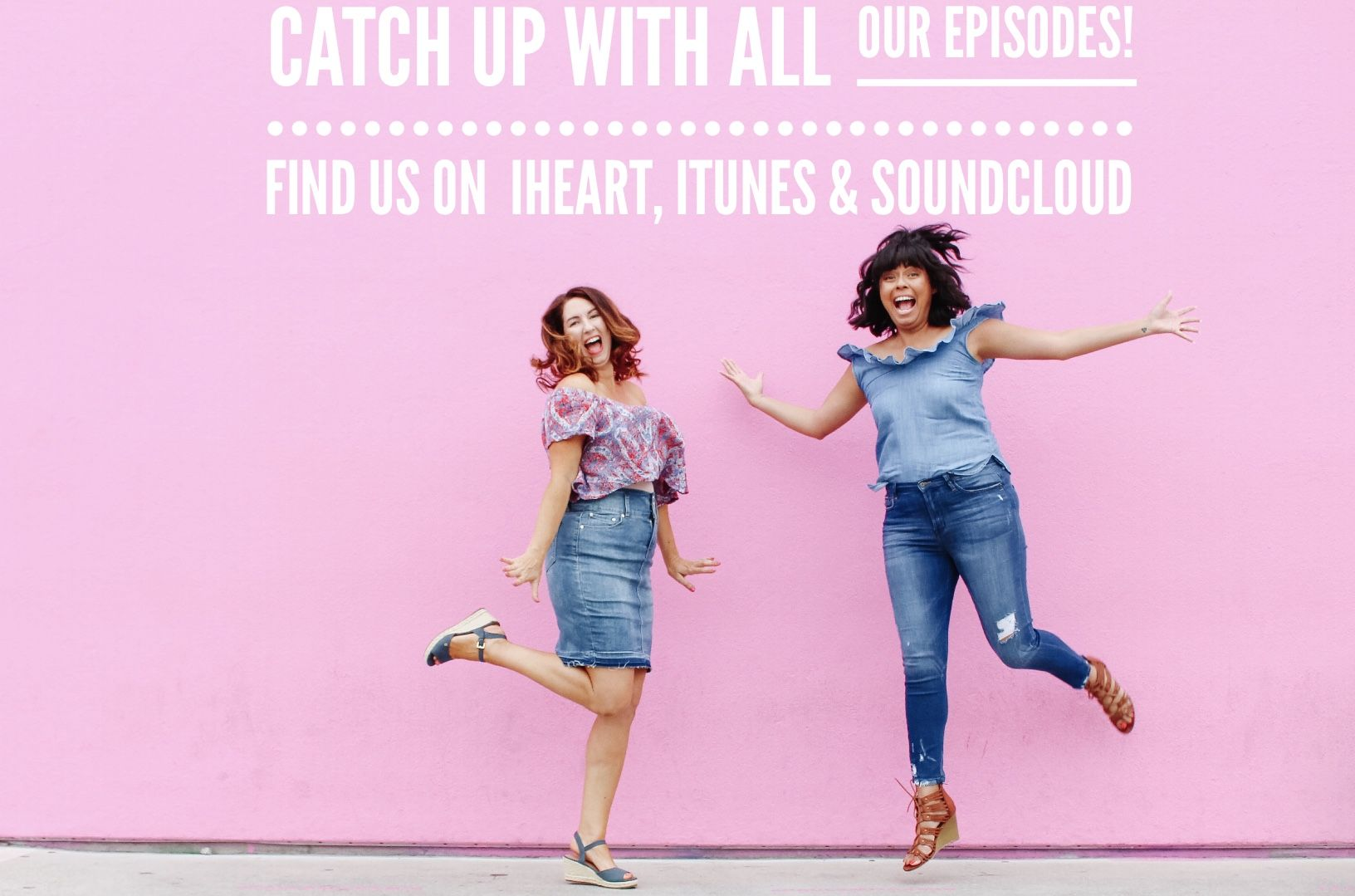 Follow us on iHeart, ITunes and SoundCloud