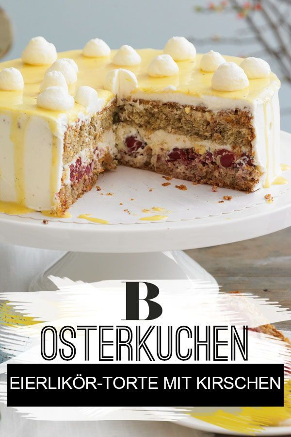 Eierlikör-Torte mit Kirsch-Füllung