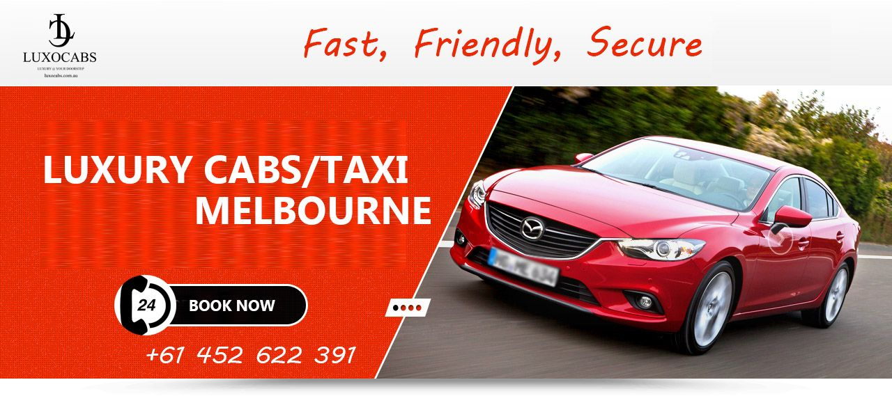 Luxury Cabs Taxi Melbourne Cab, Luxury car rental, Car