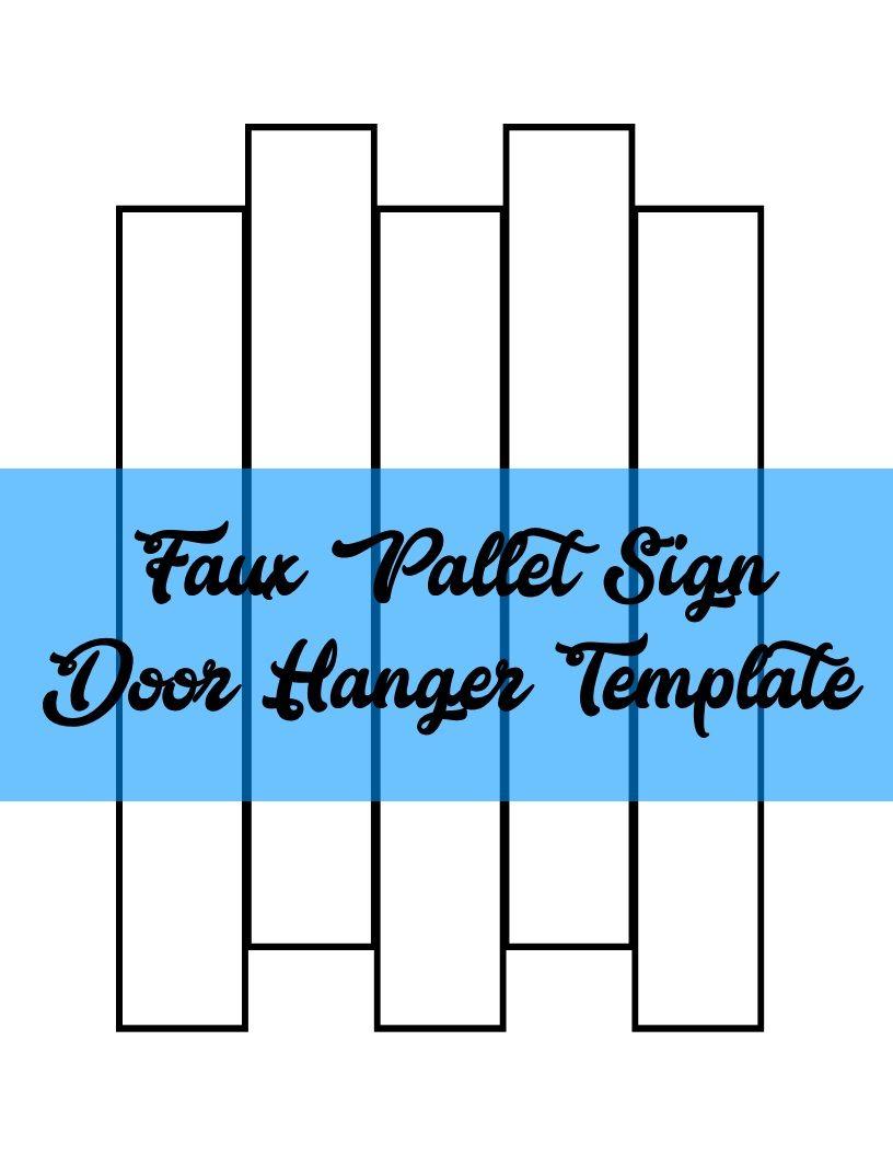 Faux Pallet Sign Door Hanger TEMPLATE   Door Hanger Templates ...