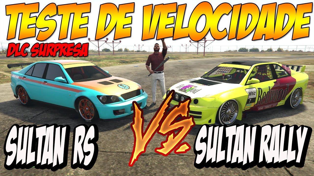 GTA V - NOVA DLC SURPRESA - TESTE DE VELOCIDADE - SULTAN RS X SUNTAN RAL...