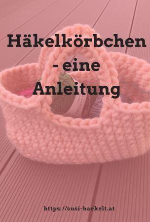 Photo of Häkelkörbchen – eine Anleitung — susi-haekelt