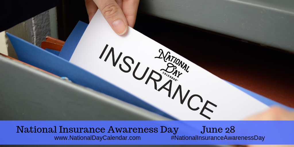 National Insurance Awareness Day June 28 National Day Calendar National Insurance National Calendar