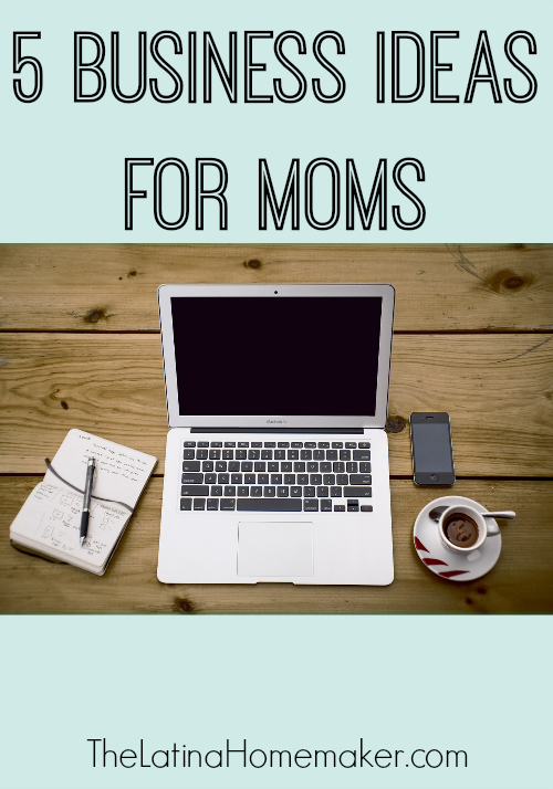 5 business ideas for moms business blogging and budgeting