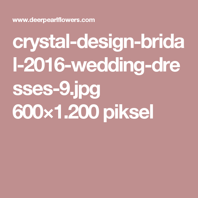 crystal-design-bridal-2016-wedding-dresses-9.jpg 600×1.200 piksel