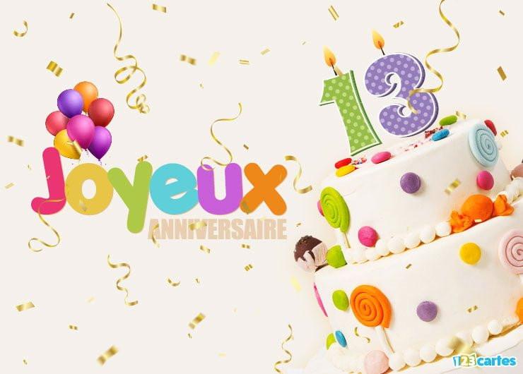 carte anniversaire 13 ans Joyeux Anniversaire 13 Ans Best Of Carte Anniversaire 13 Ans Les