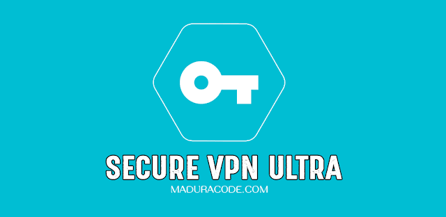 Secure Vpn A High Speed Ultra Secure Vpn Apk