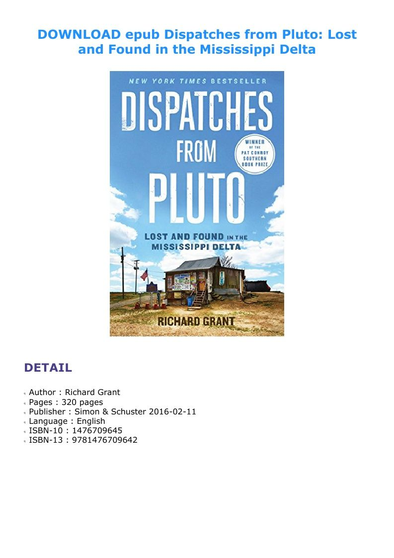 Dispatches From Pluto Lost And Found In The Mississippi Delta In