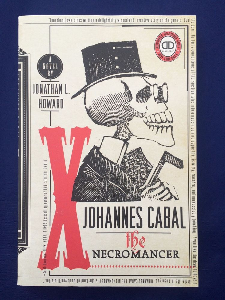Johannes Cabal The Necromancer Jonathan L Howard Advance Reading Copy Paperback Advance Reading Book Cover Hardcover