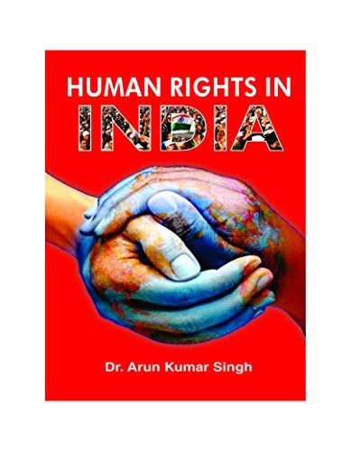 Buy Human Rights In India Book Online At Low Prices In India Human Rights In India Reviews Ratings Amazon In Human Rights India Book Human