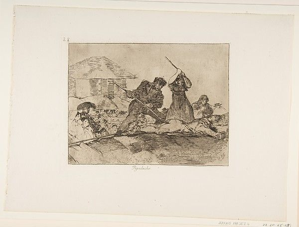 Goya (Francisco de Goya y Lucientes) | Plate 28 from 'The Disasters of War' (Los Desastres de la Guerra): 'Rabble' (Populacho) | The Met