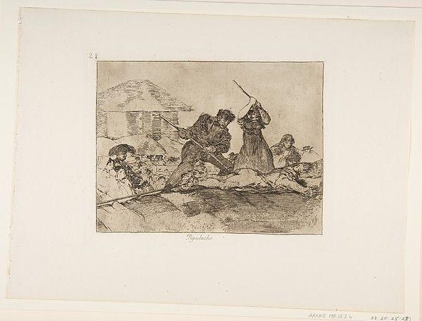 Goya (Francisco de Goya y Lucientes) | Plate 28 from 'The Disasters of War' (Los Desastres de la Guerra): 'Rabble' (Populacho) | The Met