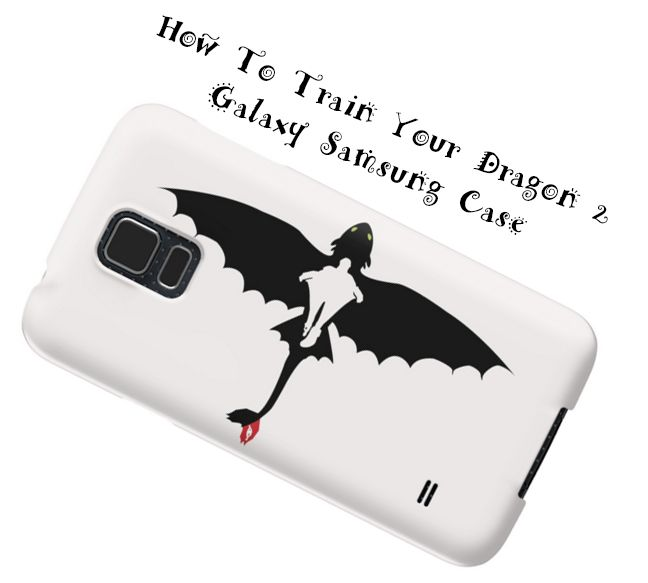 How to train dragon samsung galaxy phone case dragon items kewl how to train dragon samsung galaxy phone case ccuart Image collections