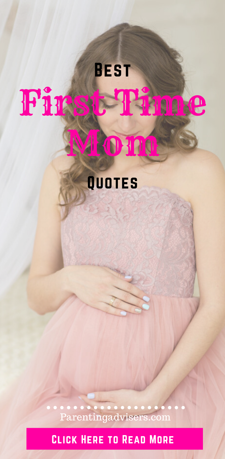 Photo of First Time Mom Quotes – Read the best Collection of Inspirational Quotes for New Moms