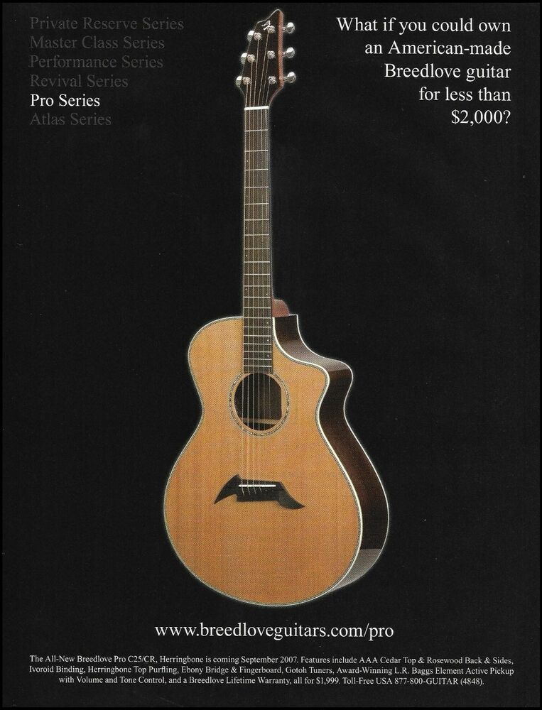 The Breedlove Pro Series C25 Cr Acoustic Guitar Series Ad 8 X 11 Advertisement Breedlove In 2020 Guitar Acoustic Guitar Acoustic Guitar Strings
