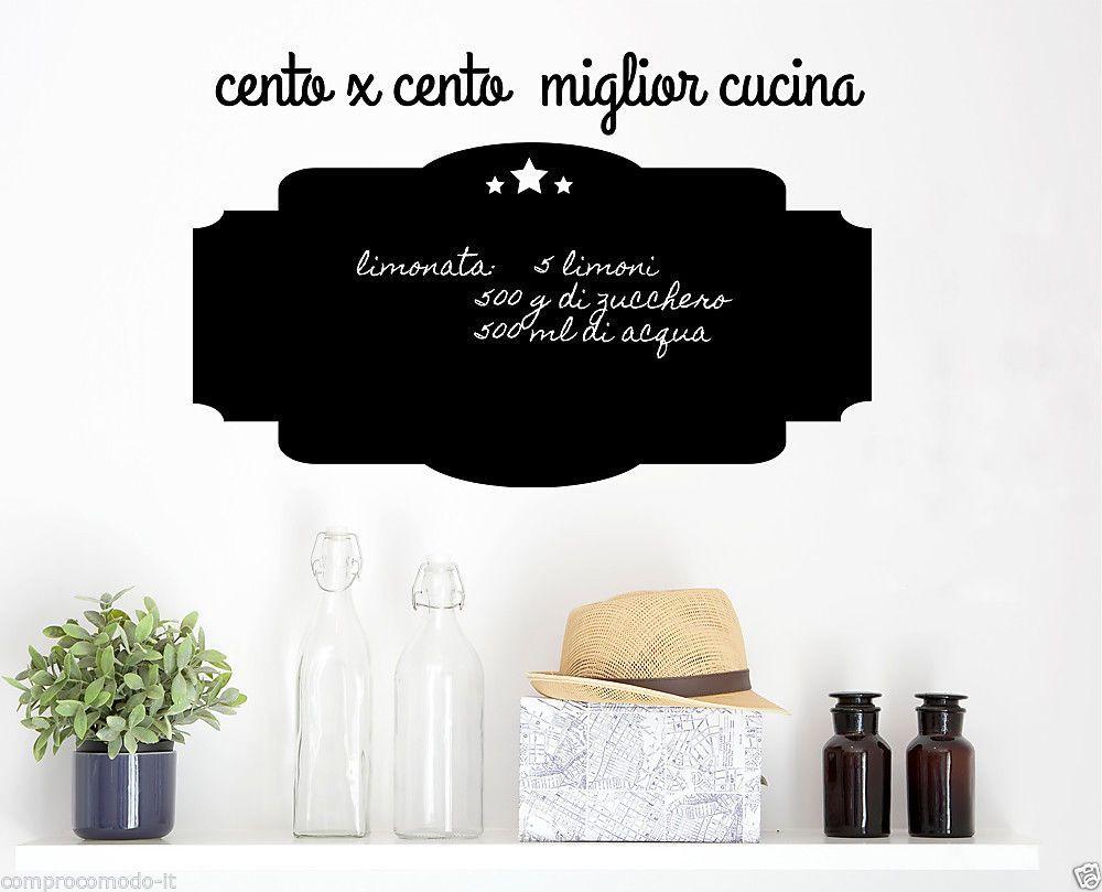 Lavagna cucina sticker adesivo cucina cento per cento miglior cucina